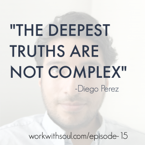 Deigo Quote Truths