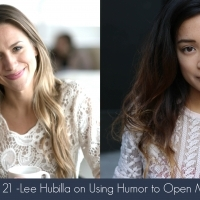 Episode 21- Lee Hubilla on Using Humor to Open Minds